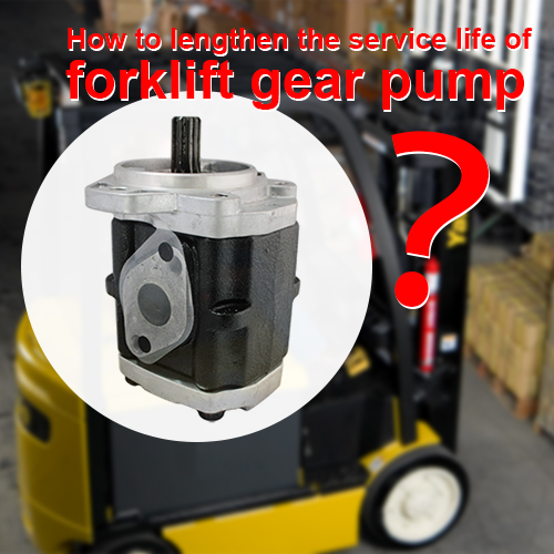 How to extend the service life of forklift hydraulic pumps